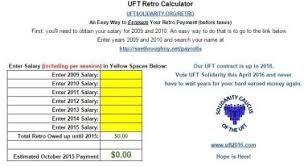 Uft Solidaritys Retro Payment Calculator 2015 Uft Solidarity