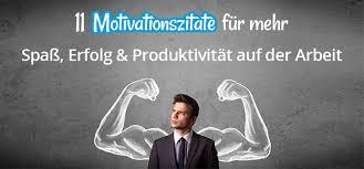 Motivationszitate Alltägliche Tipps Für Mehr Erfolg Im Beruf