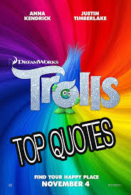 Trolls Movie Quotes
