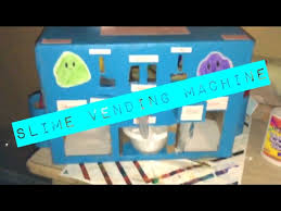 Slime Vending Machine Impressive My Homemade Slime Vending Machine YouTube