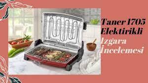 Taner 1705 Elektirikli Izgara İncelemesi/ ALMAYAN PİŞMAN OLACAK NEDEN Mİ? -  YouTube