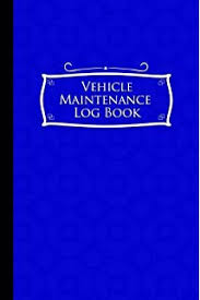 Car Maintenance Record Vehicle Maintenance Log Book Repairs And Maintenance Record Book
