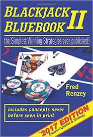 Blackjack Bluebook Ii The Simplest Winning Strategies Ever