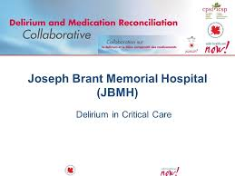 Joseph Brant Memorial Hospital Jbmh Delirium In Critical