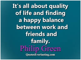 Work Life Balance Quotes Magnificent Quotes About Work And Life Work Life Balance Quotes Famous