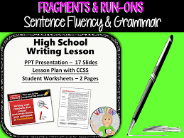 SENTENCE FRAGMENTS & RUN ON SENTENCES - Writing Fluency & Grammar ...