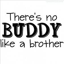 Brothers Quotes & Sayings, Pictures and Images via Relatably.com
