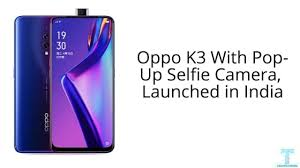 Oppo K3 Pop Up Selfie Camera