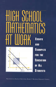 part one connecting mathematics work and life high school  part one connecting mathematics work and life high school mathematics at work essays and examples for the education of all students the national