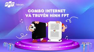 Bảng giá gói cước Combo internet và truyền hình cáp FPT 11/2020