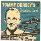 The Best of Tommy Dorsey and His Orchestra