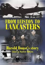 From Leiston to Lancasters: Harold Rouse's story: Amazon.co.uk ...