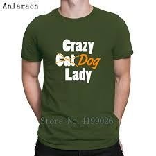 Crazy Dog Lady Tshirts Top Quality Knitted Fit Popular Mens Tshirt Unisex Leisure Spring Size S 3xl T Tee Shirts T Shirt Shirts From Dzuprightc