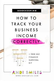 Keep Track Of Your Finances How To Track Your Business Income Correctly