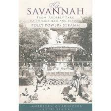 Our Savannah - (American Chronicles (History Press)) By Polly Powers Stramm  (Paperback) : Target