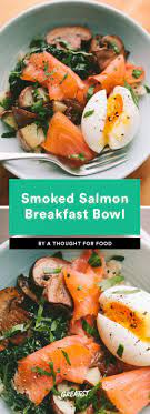 What meal of the day would you eat this bowl? Smoked Salmon Recipes That Don T Require Bagels