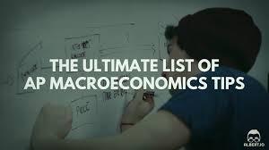 macroeconomics essay topics the ultimate list of ap macroeconomics  the ultimate list of ap macroeconomics tips io