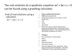 the real solutions to a quadratic equation ax2 bx c 0 can be found using a graphing calculator