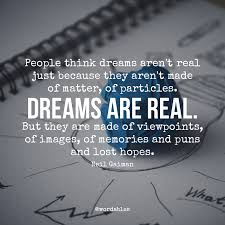 Neil Gaiman Quotes Cool Dreams Quote By Neil Gaiman A Pondering Mind