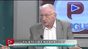 ENTREVISTA A ROBERTO EATON: PTE DEL CENTRO FILATÉLICO DEL PARAGUAY - YouTube