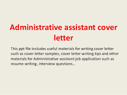 Entry Level Administrative Assistant Cover Letters Collections Of Samples Of Administrative Assistant Cover