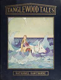 hawthorne nathaniel tanglewood tales