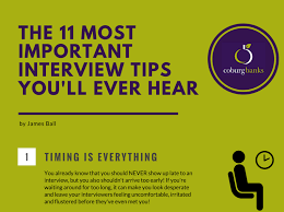 Tips For Interview The 11 Most Crucial Interview Tips Youll Ever Read