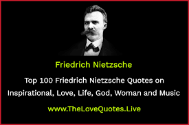 Top 100 Friedrich Nietzsche Quotes On Inspirational Love Life God