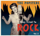 They Tried to Rock, Vol. 3: The Popsters