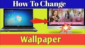 Laptop Ka Wallpaper Kaise Change Kare ...