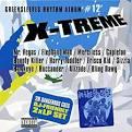X-Treme: Greensleeves Rhythm Album, Vol. 12