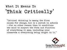 Critical thinking and Creative thinking complements each other