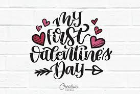 They were cute for pictures but the quality of. My First Valentine S Day Svg Dxf Cut File 182101 Svgs Design Bundles