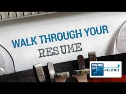 Walk Me Through Your Resume Quick Tip For Investment Banking Simple Walk Me Through Your Resume