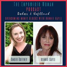 S1 Overcoming Money Blocks With Bonnie Gayle | The Empowered Woman ...