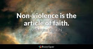 Gandhi Quotes Magnificent Nonviolence Is The Article Of Faith Mahatma Gandhi BrainyQuote