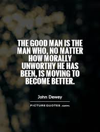 Quotes About Man Being Good 40 Quotes Impressive Quotes About Good Men
