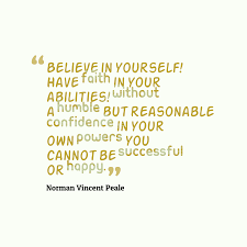 Believing In Yourself Quotes Believe In Yourself Have Faith In Your Abilities Without Humble But 63