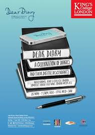 Dear Diary: A Celebration of Diaries and ... - King's College London