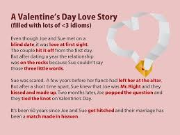 valentines day story idioms esl high school  essay using idioms english idioms