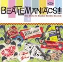 Beatlemaniacs!!! The World of Beatles Novelty Records