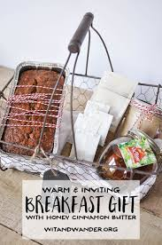 A sweet Breakfast Gift Basket Idea with banana bread, whipped honey  cinnamon butter, Don