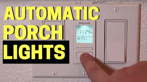 Automatic Outside Lights 3 Easy Automatic Porch Light Timers
