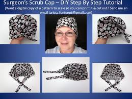 Scrub Cap Pattern Custom Scrub Caps Printable Pattern And How To DIY Tutorial Teaching You How