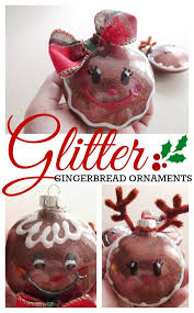 diy glitter gingerbread ornaments craft tutorial gingerbread girl boy and reindeer