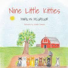 Nine Little Kitties : McGregor, Marilyn: Amazon.co.uk: Books