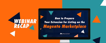 Webinar: Prepare Your Magento Extension For Listing On Marketplace
