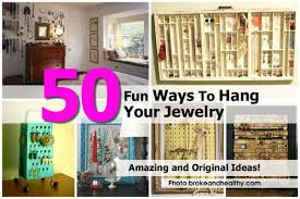ways-to-hang-jewelry-brokeandhealthy-com