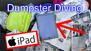 dumpster diving essay dumpster diving essay dumpster diving in  dumpster diving at thrift store 17 apple ipad dumpster diving at thrift store 17 apple ipad
