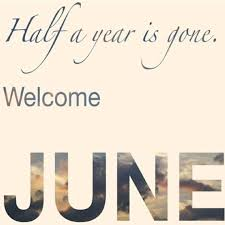 Image result for HAPPY FIRST DAY OF JUNE QUOTES